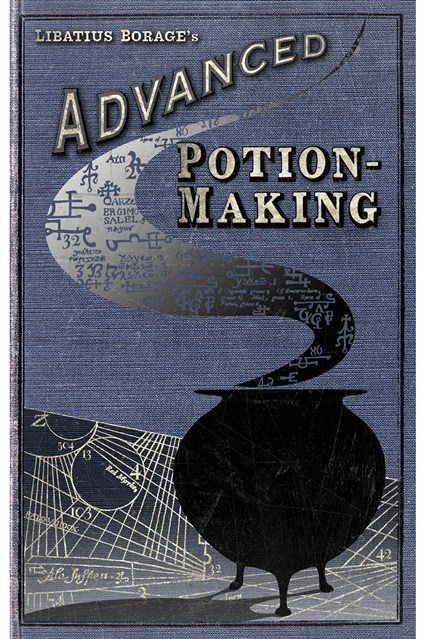 Advanced Potion-Making by Libatius Borage