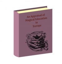 An Appraisal of Magical Education in Europe