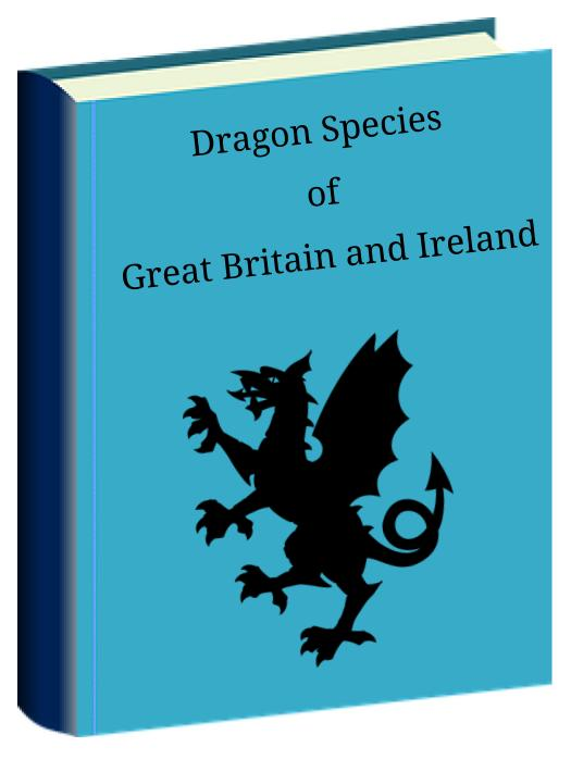 Dragon Species of Great Britain and Ireland
