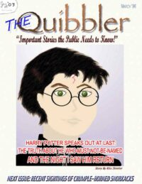 The Quibbler publishes Rita Skeeter's interview with Harry in the March issue